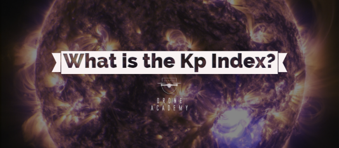 What is the Kp Index?